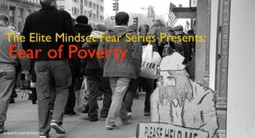 The Elite Mindset #7: The Fear of Poverty